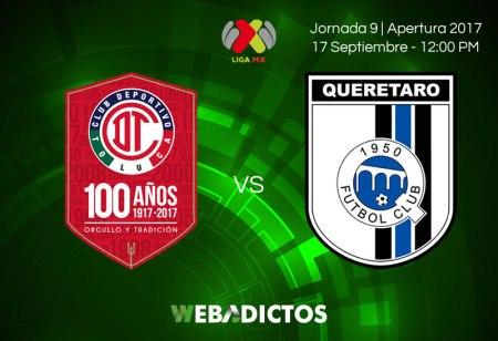 Toluca vs Querétaro, J9 de Liga MX Apertura 2017 | Resultado: 3-2