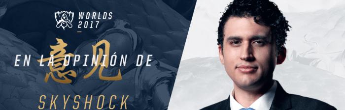 Worlds 2017, el campeonato mundial de League of Legends: a través del lente de los expertos - skyshock