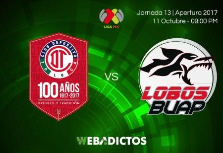 Toluca vs Lobos BUAP, Jornada 13 de Liga MX A2017 | Resultado: 3-1