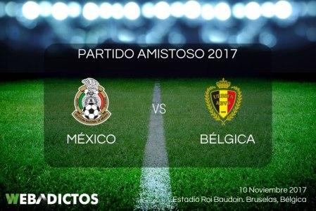 México vs Bélgica, Partido Amistoso 2017 | Resultado: 3-3