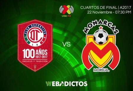 Toluca vs Morelia, Partido de ida en la liguilla A2017   Resultado: 2-1