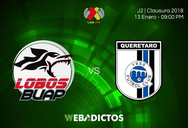 Lobos BUAP vs Querétaro en la J2 del Clausura 2018   Resultado: 0-2 - lobos-buap-vs-queretaro-jornada-2-clausura-2018-800x547