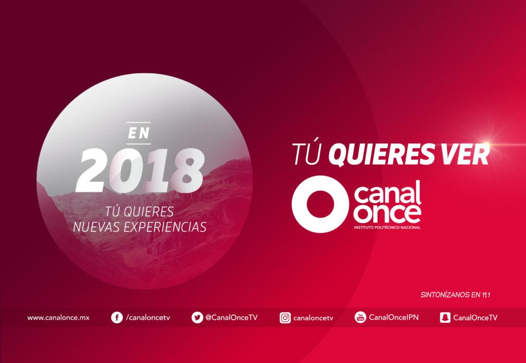 Conoce la programación 2018 de Canal Once - canal-once-2018