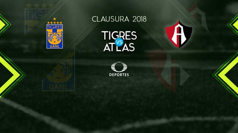 Tigres vs Atlas, Jornada 8 del Clausura 2018 ¡En vivo por internet! - tigres-vs-atlas-televisa-deportes-clausura-2018