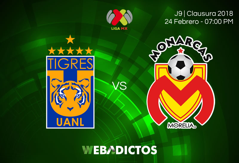 Transmisión de Tigres vs Morelia el 24 de febrero ¡En vivo! - tigres-vs-morelia-clausura-2018-j9