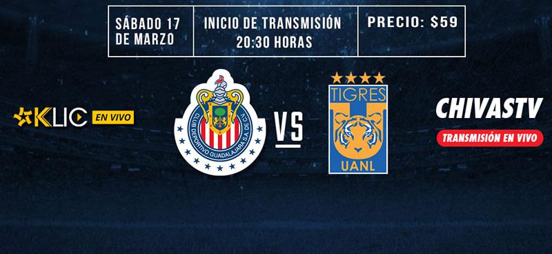 Chivas vs Tigres: Cómo ver el partido este 17 de marzo; J12 C2018 - chivas-vs-tigres-chivas-tv-17-marzo