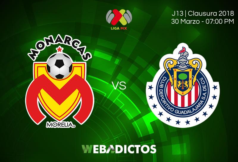 Morelia vs Chivas, Jornada 13 del C2018 ¡En vivo por Azteca Deportes online! - morelia-vs-chivas-clausura-2018-jornada-13