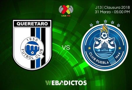 Querétaro vs Puebla con transmisión en internet | J13 del Clausura 2018