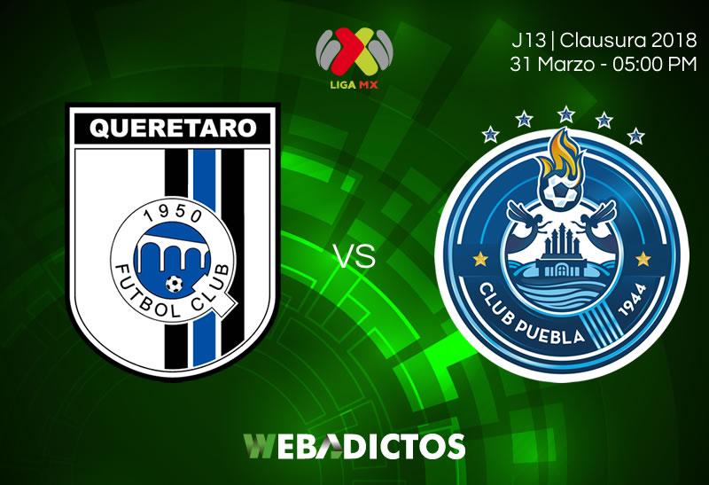 Querétaro vs Puebla con transmisión en internet | J13 del Clausura 2018 - queretaro-vs-puebla-clausura-2018-jornada-13
