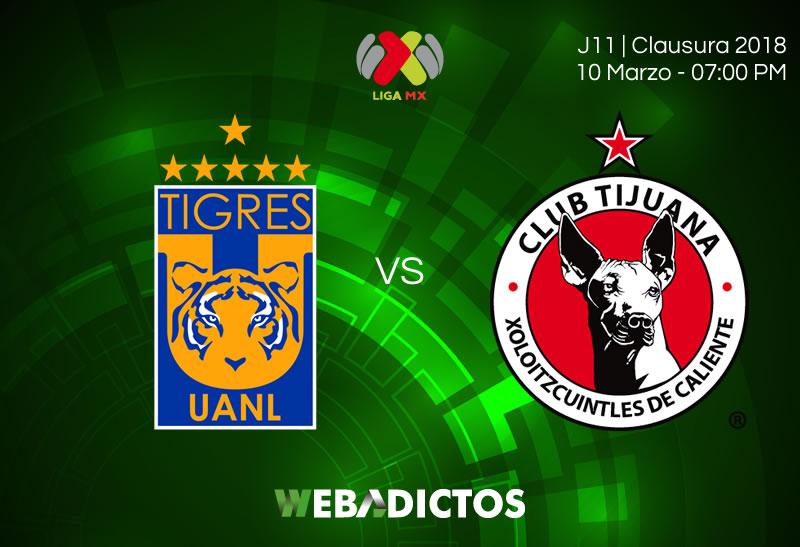 Tigres vs Tijuana: Transmisión por internet; J11 del Clausura 2018 - tigres-vs-tijuana-clausura-2018-j11