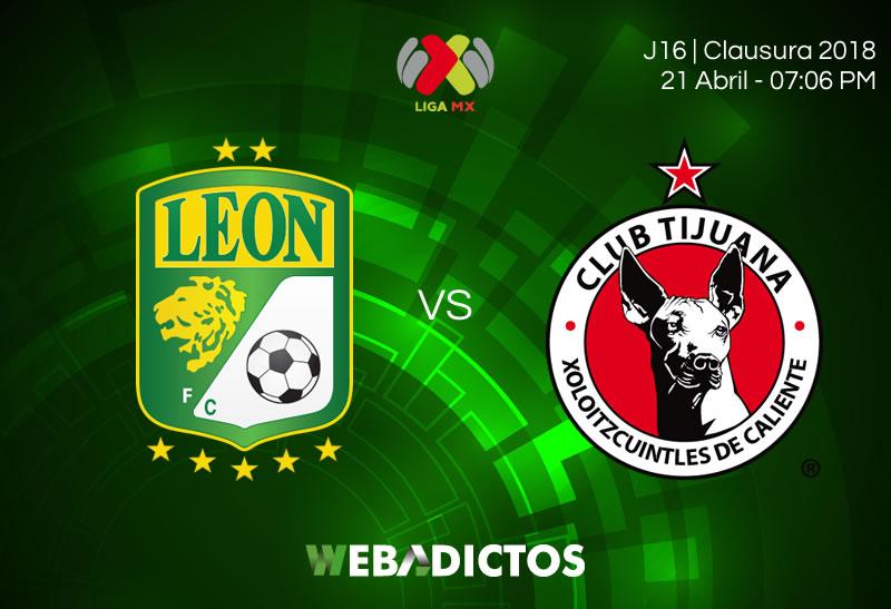 leon vs tijuana clausura 2018 León vs Tijuana, J16 del Clausura 2018 ¡En vivo por internet!