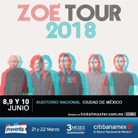 Zoé Tour 2018 en el auditorio Nacional ¡8, 9 y 10 de junio!