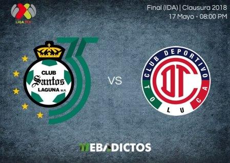 Santos vs Toluca, Final de Liga MX C2018 ¡En vivo por internet!