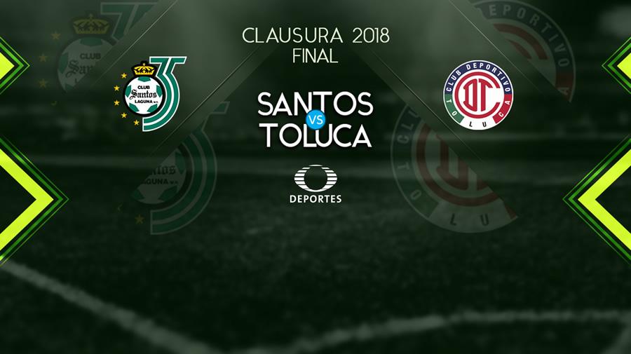 Santos vs Toluca, Final de Liga MX C2018 ¡En vivo por internet! - santos-vs-toluca-final-liga-mx-c2018-televisa