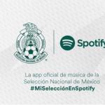 Spotify será la app de música oficial de la selección mexicana para el mundial