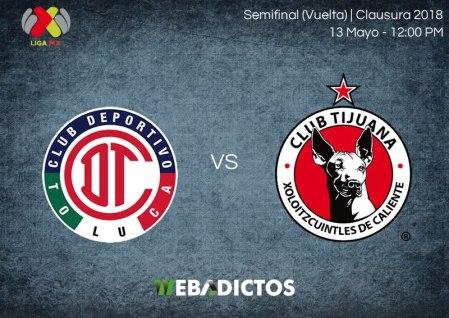 Toluca vs Tijuana, Semifinal del C2018 ¡En vivo por internet!