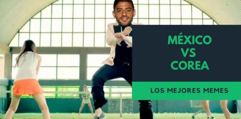 Los Mejores Memes México vs Corea Sigamos Celebrando