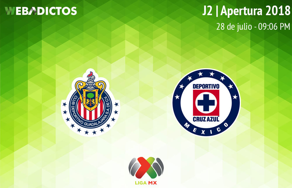 Chivas vs Cruz Azul, Jornada 2 del Apertura 2018 ¡En vivo por internet! | Liga MX - chivas-vs-cruz-azul-apertura-2018