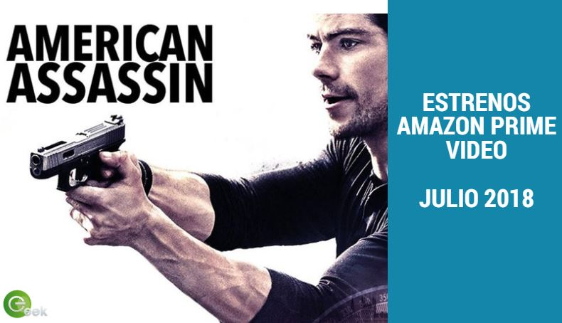 Estos son los Estrenos en Amazon Prime Video en Julio de 2018 - primejulio2018