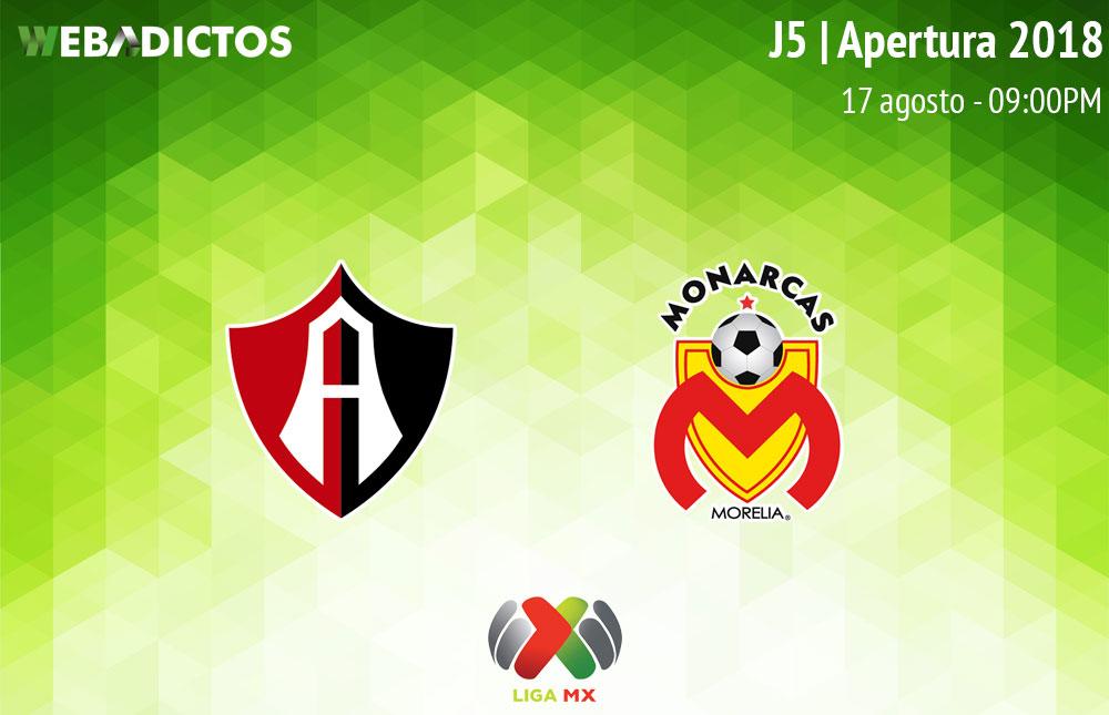 Atlas vs Morelia, J5 del Apertura 2018 ¡En vivo por internet! - atlas-vs-morelia-apertura-2018