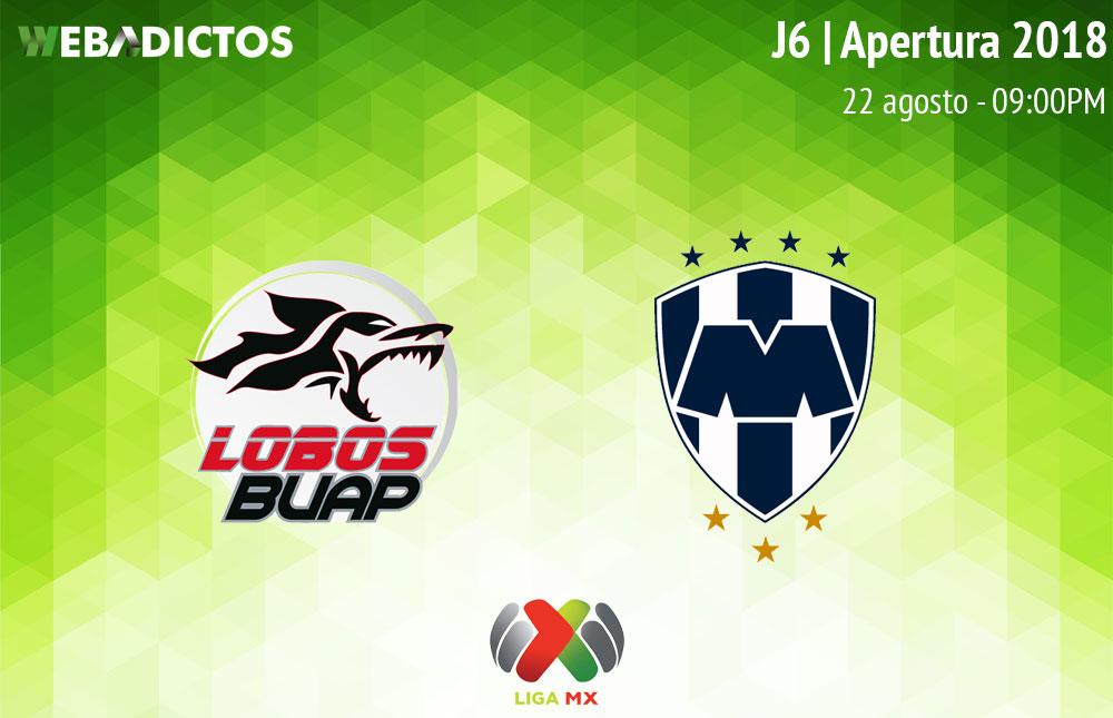 Lobos BUAP vs Monterrey, Jornada 6 del Apertura 2018 ¡En vivo por internet! - lobos-buap-vs-monterrey-apertura-2018