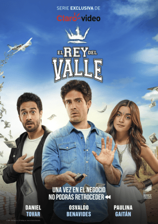 "Claro video estrena su serie original ""El Rey Del Valle"""