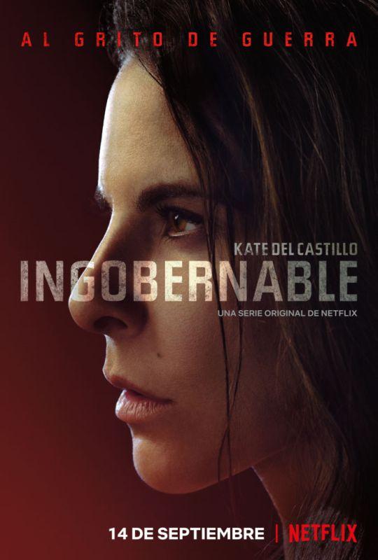 Netflix relevan el tráiler de la segunda temporada de Ingobernable - segunda-temporada-de-ingobernable-540x800