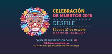 Recomendaciones para disfrutar del Desfile de Día de Muertos CDMX 2018