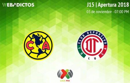 América vs Toluca, Jornada 15 Apertura 2018 ¡En vivo por internet!