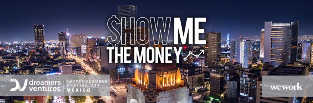 """Show Me The Money"" llega a México ¡promete romper las barreras del emprendimiento! - show-me-the-money"