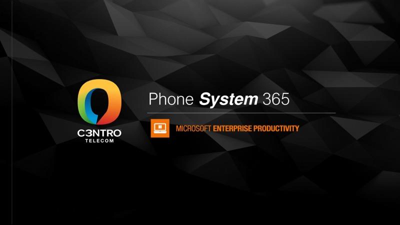 Lanzamiento del servicio Phone System 365 de Microsoft - phone-system-365-c3ntro-telecom