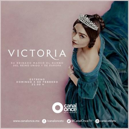 "Canal Once transmitirá la multipremiada serie británica ""Victoria"""