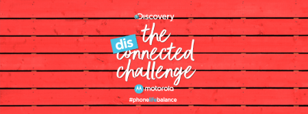 Motorola y Discovery presentan The Disconnected Challenge