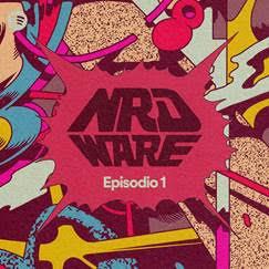 NRDWARE: el podcast original de Spotify que reúne a los 4 geeks más grandes de México - nrdware-spotify
