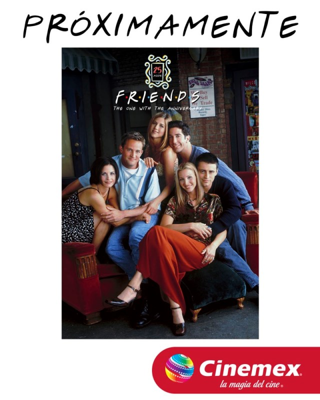"""Celebra el aniversario de la serie """"Friends"""" con sus mejores capítulos en Cinemex 🎬 - mg-friends"""