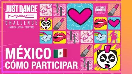 Participar en el Just Dance MAC Challenge y representar a México en Brasil!