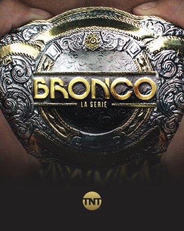 TNT presenta el final de Bronco el 17 de diciembre