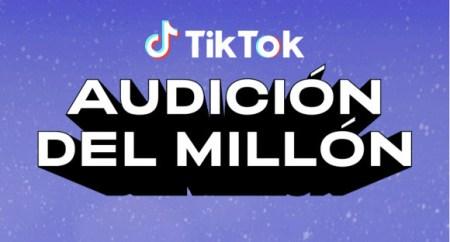 TikTok está buscando al próximo influencer Méxicano, en la «Audición del Millón»