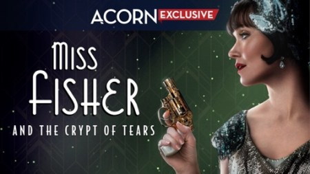 Miss Fisher and the Crypt of Tears, se estrenará en exclusiva el 23 de marzo en Acorn TV