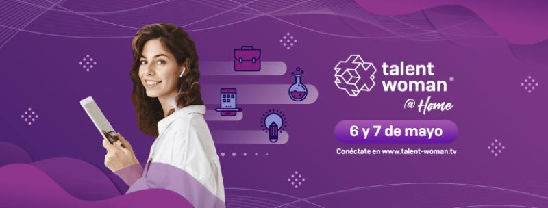 Agenda de Talent Woman @ Home del 6 de Mayo - talen-woman-home-800x304