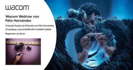 Wacom te invita al webinar: Creando posters de películas con Félix de Hernández