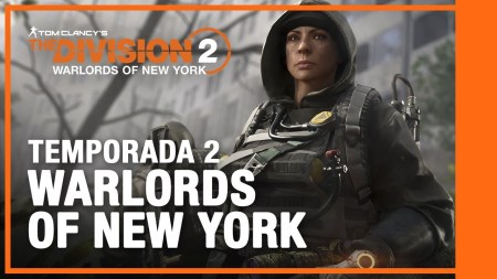 Tom Clancy's The Division 2 Warlords of New York, disponible a partir de hoy