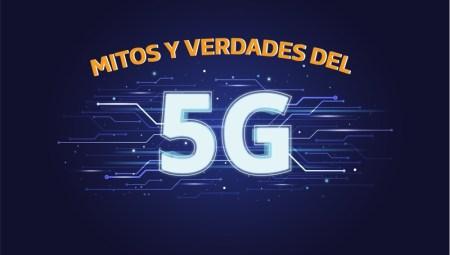 Mitos y realidades del 5G