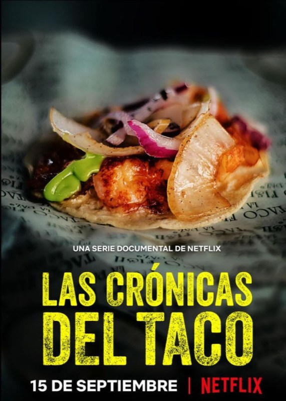 Segunda temporada de Las Crónicas del Taco llega a Netflix el 15 de septiembre - segunda-temporada-las-cronicas-del-taco-571x800