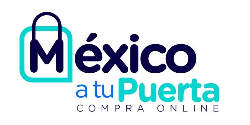 """""""México a tu Puerta"""" ofrecerá ofertas en comercio digital del 15 al 21 de septiembre - mexico-a-tu-puerta"""