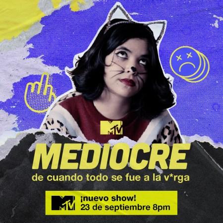 "MTV anuncia serie original juvenil ""Mediocre"""