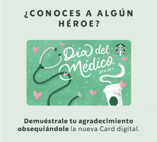 Starbucks celebra el Día Nacional del Médico en México - dia-medico-starbucks-homenaje_1
