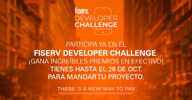 Aún puedes participar para ganar hasta 150 mil pesos en el Fiserv Developer Challenge México 2020 - fiserv_developer_challenge_mexico_2020-800x419