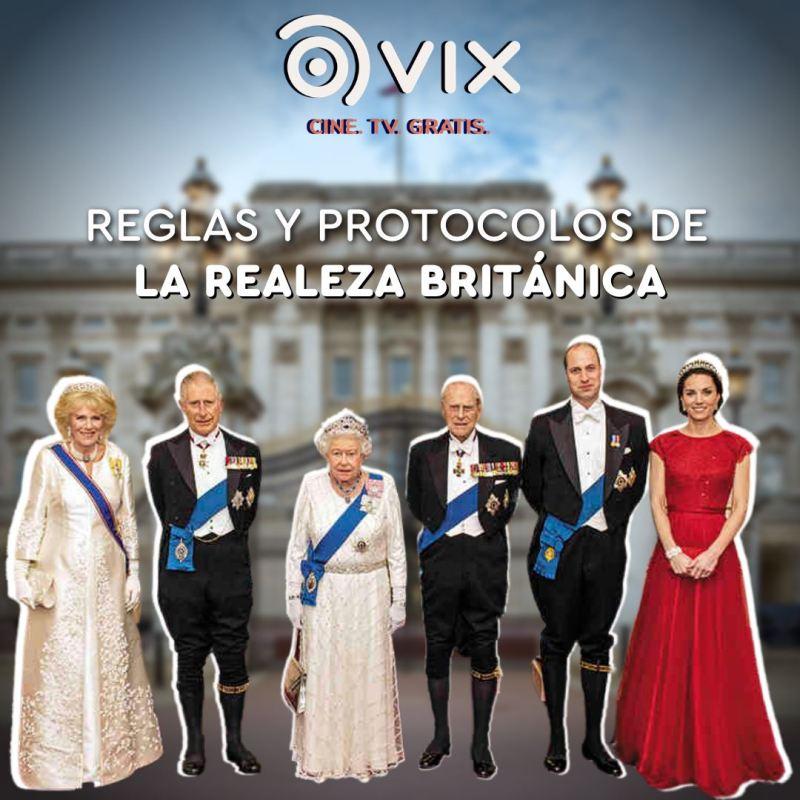 VIX – CINE Y TV: plataforma de video streaming gratuito, te ayudará a cumplir tus propósitos - vix_reglas_y_protocolo_de_la_realeza_britanica