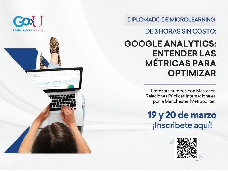 Global Open University ofrece 4 diplomados cortos totalmente gratuitos - flyer-gou-cursos-gratuitosgoogle-analytics-entender-las-metricas-para-optimizar-pages-to-jpg-0001-800x600
